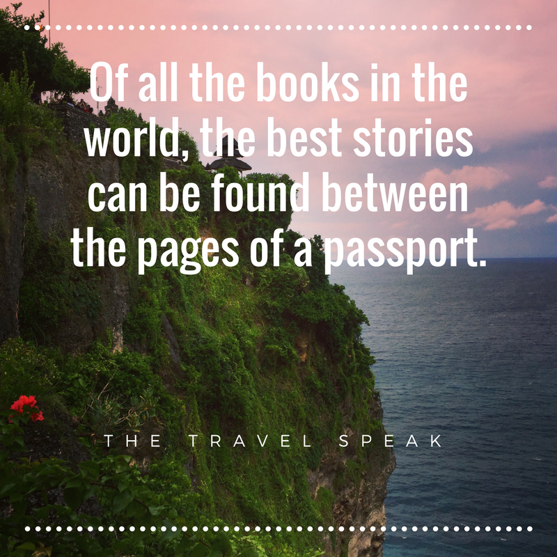 The Travel Speak U2013 Best Travel Quotes U2013 U201cOf All The Books In The World, The  Best Stories Can Be Found Between The Pages Of A Passport.u201d