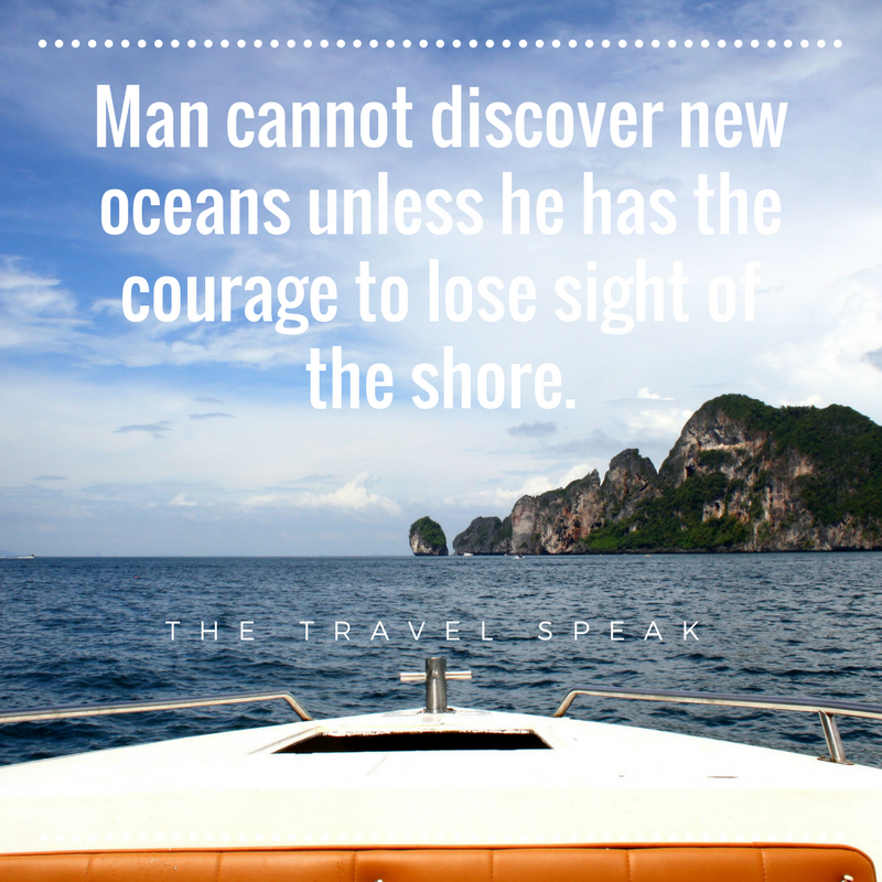 The Travel Speak Inspirational Travel Quote Man Cannot Discover